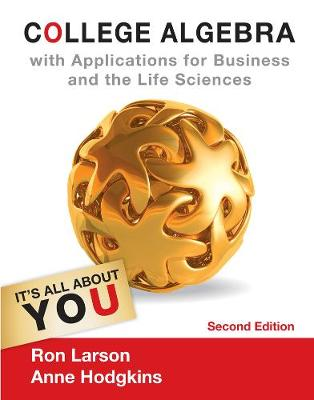 College Algebra with Applications for Business and Life Sciences (Hardback)