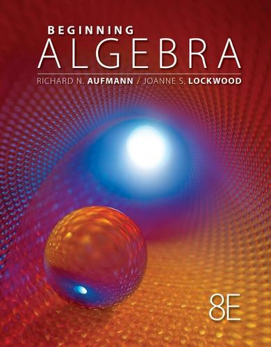 Student Solutions Manual for Aufmann/Lockwood's Beginning Algebra with Applications, 8th (Paperback)