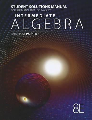Student Solutions Manual for Aufmann/Lockwood's Intermediate Algebra with Applications, 8th (Paperback)