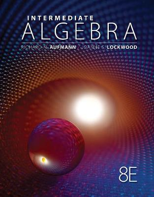 Student Workbook for Aufmann/Lockwood's Intermediate Algebra with Applications, 8th (Paperback)