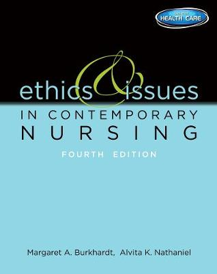 Ethics and Issues in Contemporary Nursing (Paperback)