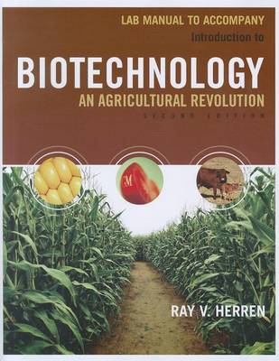 Lab Manual for Herren's Introduction to Biotechnology, 2nd (Paperback)