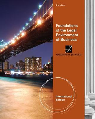 Foundations of the Legal Environment of Business, International Edition (Paperback)