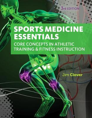 Sports Medicine Essentials: Core Concepts in Athletic Training & Fitness Instruction (with Premium Web Site Printed Access Card 2 terms (12 months)) (Hardback)
