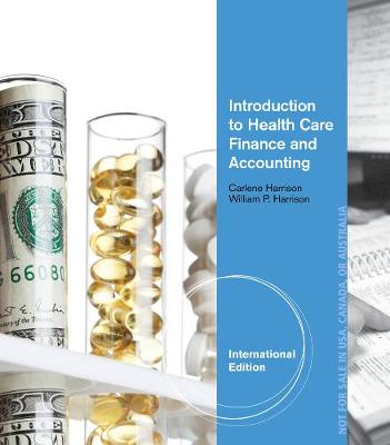 Introduction to Health Care Finance and Accounting, International Edition (Paperback)