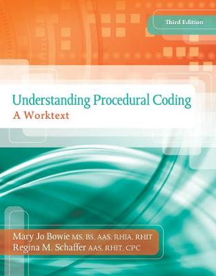 Understanding Procedural Coding: A Worktext with Premium Website Printed Access Card and Cengage EncoderPro.com Demo Printed Access Card.