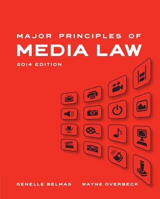 Major Principles of Media Law, 2014 Edition (Paperback)