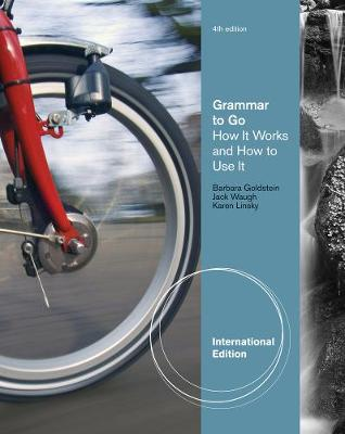 Grammar to Go: How It Works and How To Use It, International Edition (Paperback)