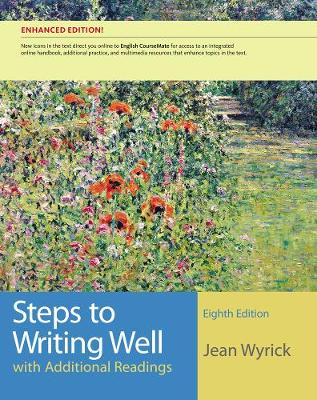 Steps to Writing Well with Additional Readings, Enhanced Edition (Paperback)