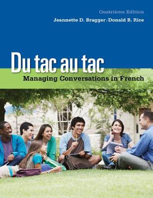 Du tac au tac: Managing Conversations in French (with Premium Web Site, 4 terms (24 months) Printed Access Card)