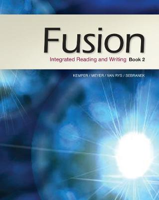 Fusion: Integrated Reading and Writing, Book 2 (Paperback)