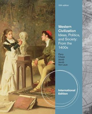 Western Civilization: Ideas, Politics, and Society: From the 1400s, International Edition (Paperback)