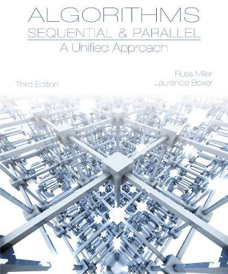 Algorithms Sequential & Parallel: A Unified Approach (Hardback)