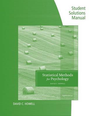 Student Solutions Manual for Howell's Statistical Methods for Psychology, 8th (Paperback)
