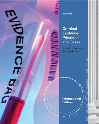 Criminal Evidence: Principles and Cases, International Edition (Paperback)