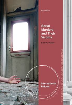 Serial Murderers and Their Victims (Paperback)