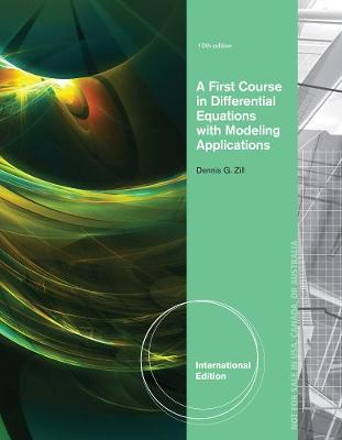 A First Course in Differential Equations with Modeling Applications, International Edition (Paperback)