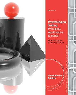Psychological Assessment and Theory: Creating and Using Psychological Tests, International Edition (Paperback)