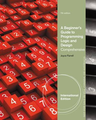 A Beginner's Guide to Programming Logic and Design, Comprehensive (Paperback)