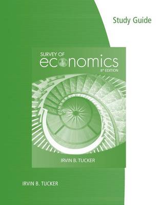 Study Guide for Tucker's Survey of Economics, 8th (Paperback)