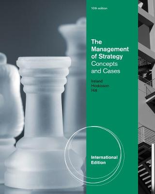 The Management of Strategy: Concepts and Cases, International Edition (Paperback)