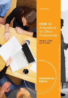 HOW 13: A Handbook for Office Professionals, International Edition (Paperback)