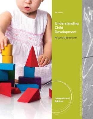 Understanding Child Development, International Edition (Paperback)