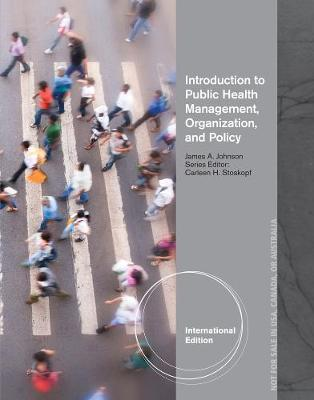 Introduction to Public Health Organizations, Management, and Policy, International Edition (Paperback)