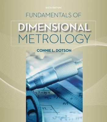 Fundamentals of Dimensional Metrology (Paperback)