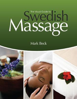 The Visual Guide to Swedish Massage, Spiral bound Version (Spiral bound)
