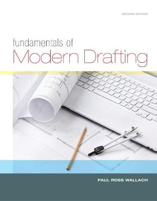 Fundamentals of Modern Drafting (Hardback)