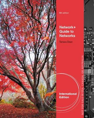 Network+ Guide to Networks, International Edition (with Printed Access Card)