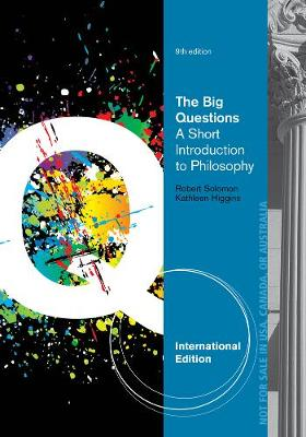 The Big Questions: A Short Introduction to Philosophy, International Edition (Paperback)