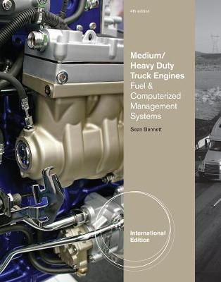 Medium/Heavy Duty Truck Engines, Fuel & Computerized Management Systems, International Edition (Paperback)