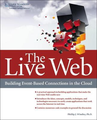 The Live Web: Building Event-Based Connections in the Cloud (Paperback)