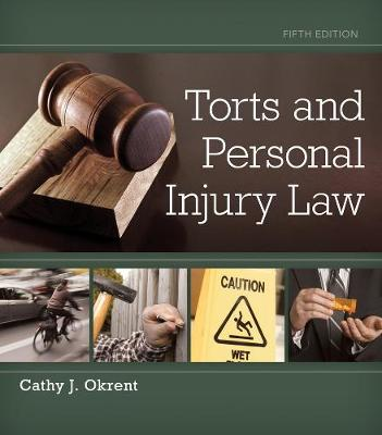 Torts and Personal Injury Law (Hardback)