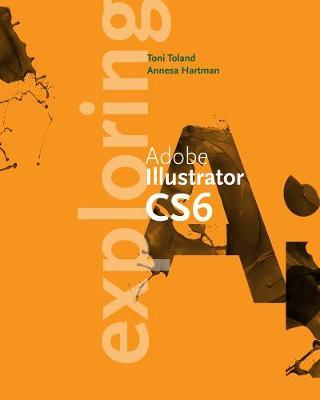 Exploring Adobe Illustrator CS6 (Paperback)
