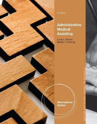 Administrative Medical Assisting, International Edition
