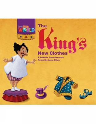Our World Readers: The King's New Clothes: American English