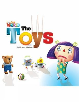 Our World Readers: The Toys: American English