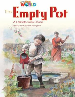 Our World Readers: The Empty Pot: American English