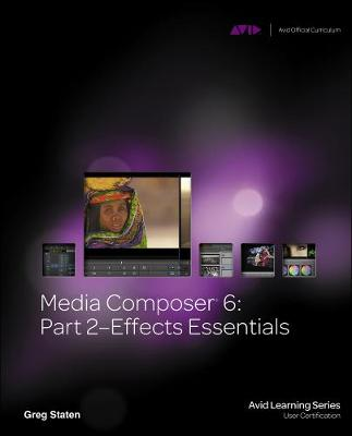 Media Composer 6: Part 2 Effects Essentials
