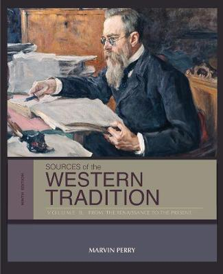 Sources of the Western Tradition: Volume II: From the Renaissance to the Present (Paperback)