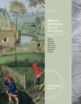 Western Civilization: Western Civilization To 1715 Volume I (Paperback)