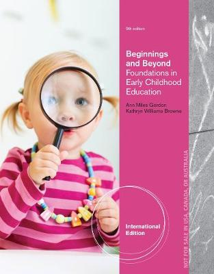 Beginnings and Beyond: Foundations in Early Childhood Education (Paperback)