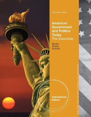 American Government and Politics Today: Essentials 2013 - 2014 Edition, International Edition (Paperback)