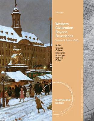 Western Civilization: Beyond Boundaries, Volume II: Since 1560, International Edition (Paperback)