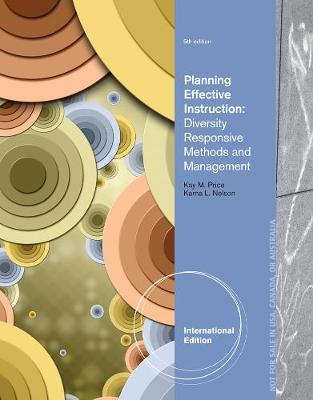 Planning Effective Instruction: Diversity Responsive Methods and Management, International Edition (Paperback)