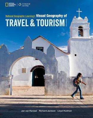 National Geographic Learning's Visual Geography of Travel and Tourism (Paperback)