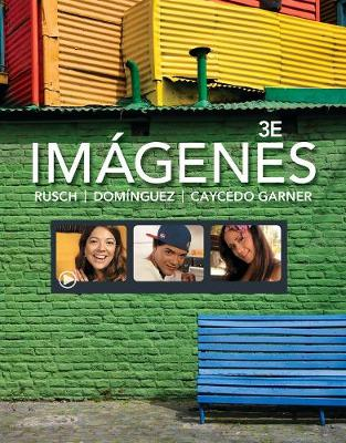 Imagenes: An Introduction to Spanish Language and Cultures (Hardback)